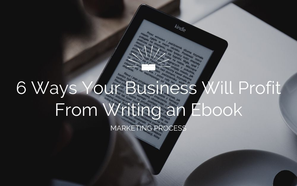 ways your business can profit from an ebook