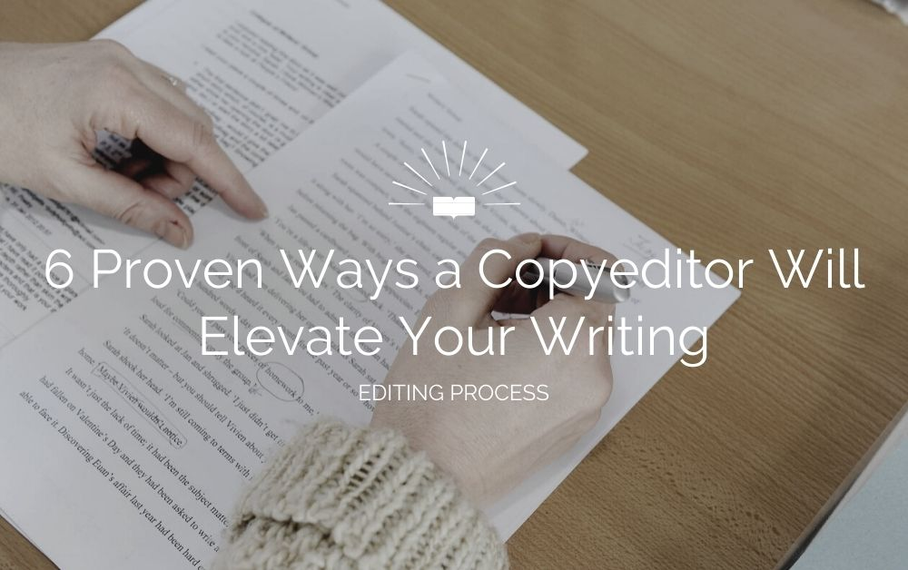 ways copyeditor can elevate your writing