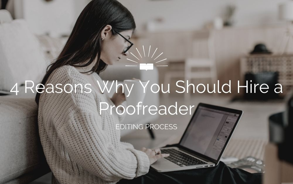 why you should hire a proofreader