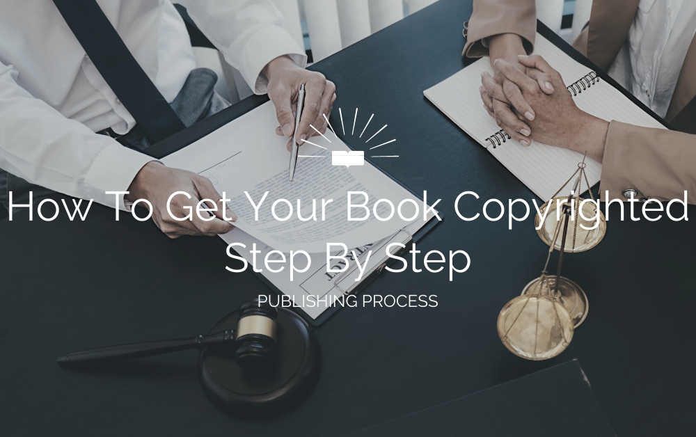 how to get your book copyrighted